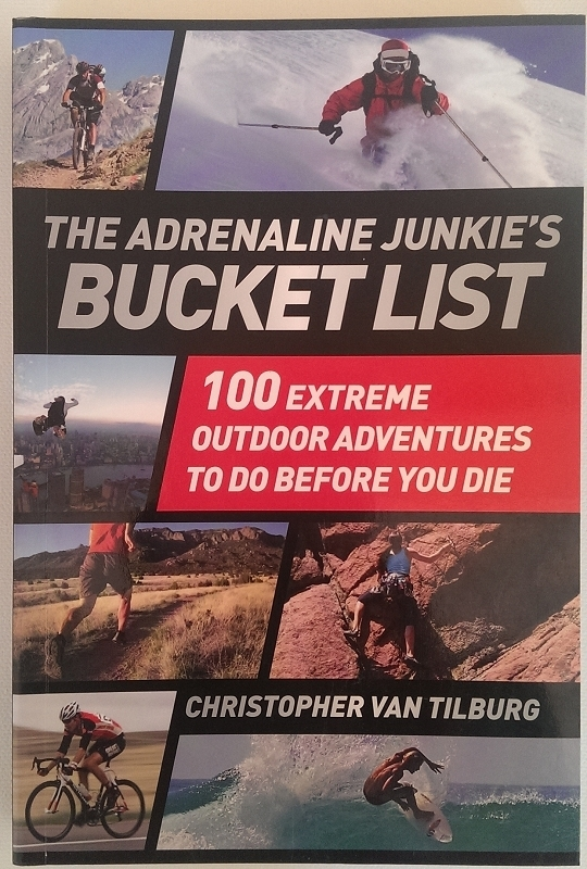 The Adrenaline Junkies Bucket List